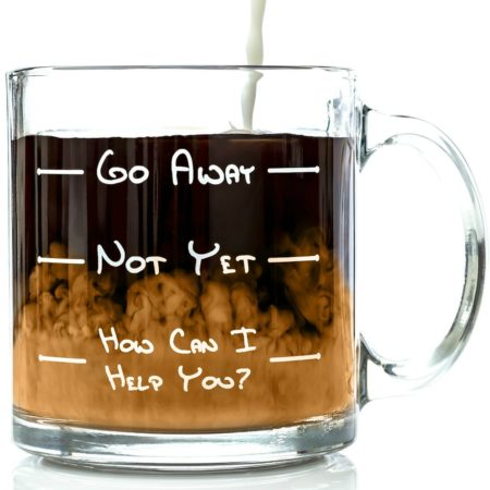 funny coffee mug with various sayings on it to warn those approaching that this person has not had enough coffee yet
