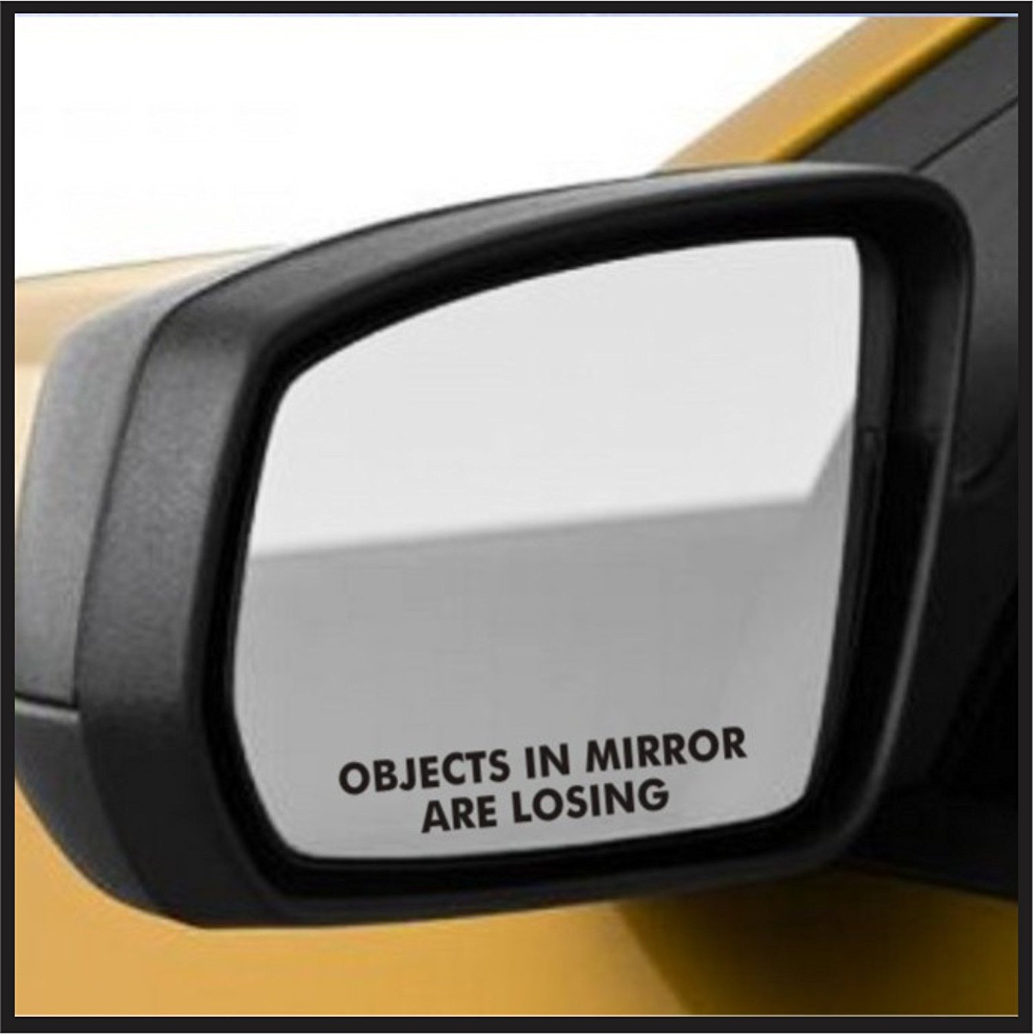 Objects in mirror are losing rear view mirror decal