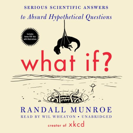 funny book with serious scientific answers to absurd hypothetical questions