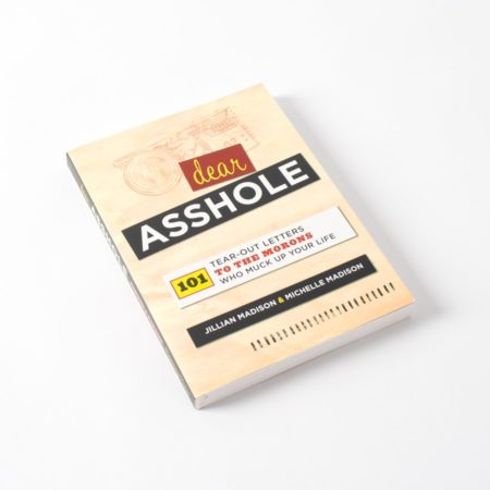 funny book with tear out letters to give to assholes who have wronged you