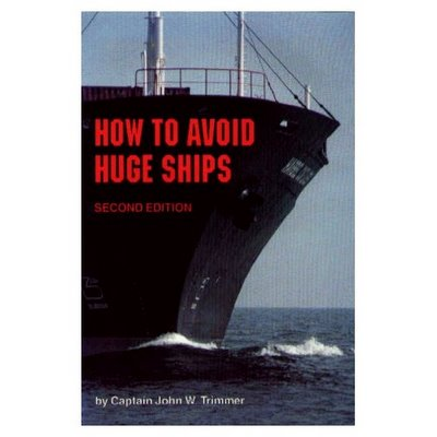 maritime navigation manual on how to avoid getting hit by large ships